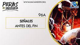 96A Señales Antes Del Fin.jpg