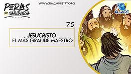 75_Jesucristo_El_Más_Grande_Maestro.jp