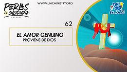 62 El Amor Genuino Proviene De Dios.jpg