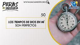 50 Los Tiempos De Dios En Mi Son Perfect