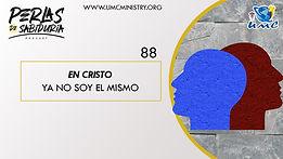 88 En Cristo Ya No Soy El Mismo .jpeg