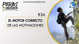 83A El Motor Correcto De Las Motivacione