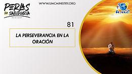 81 La Perseverancia En La Oracion.jpg