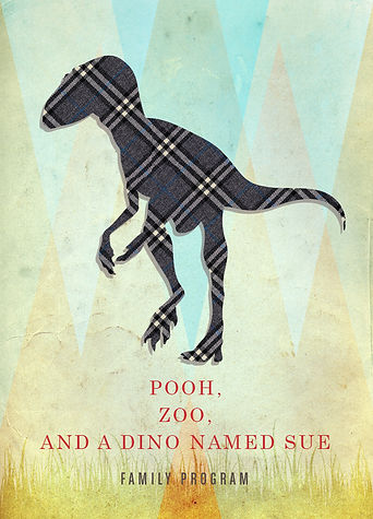 Pooh, Zoo, and a Dino Named Sue poster