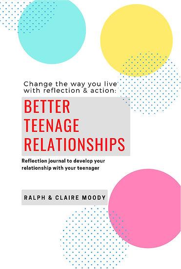 Better Teenage Relationships