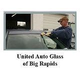 United Auto Glass of Big Rapids.jpg