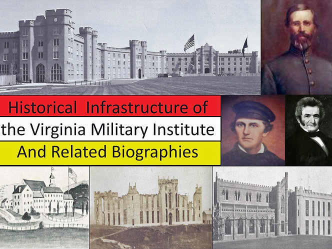 Historical Infrastructure of the VMI and Related Biographies