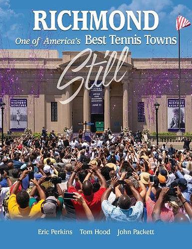 Richmond - Still One of America's Best Tennis Towns