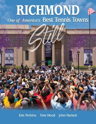 Richmond - Still One of America's Best Tennis Towns