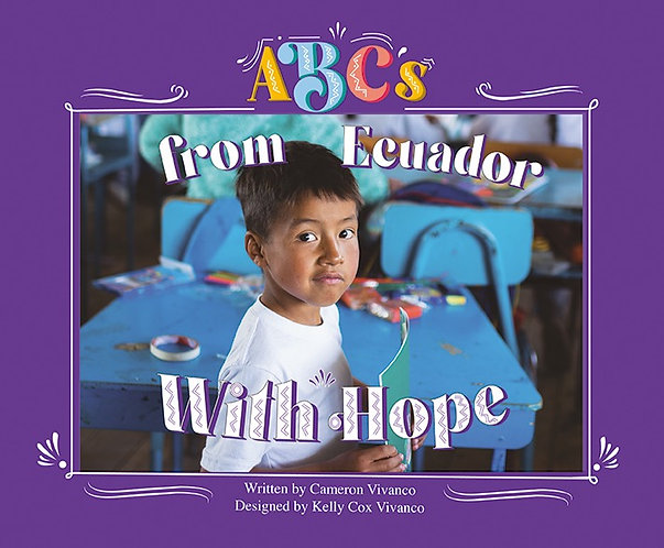 ABC's from Ecuador With Hope