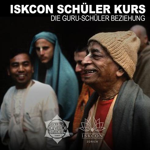ISKCON Schüler Kurs - Die Guru-Schüler Beziehung