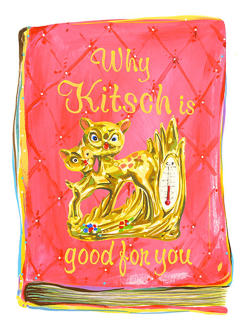 kitsch is good for you