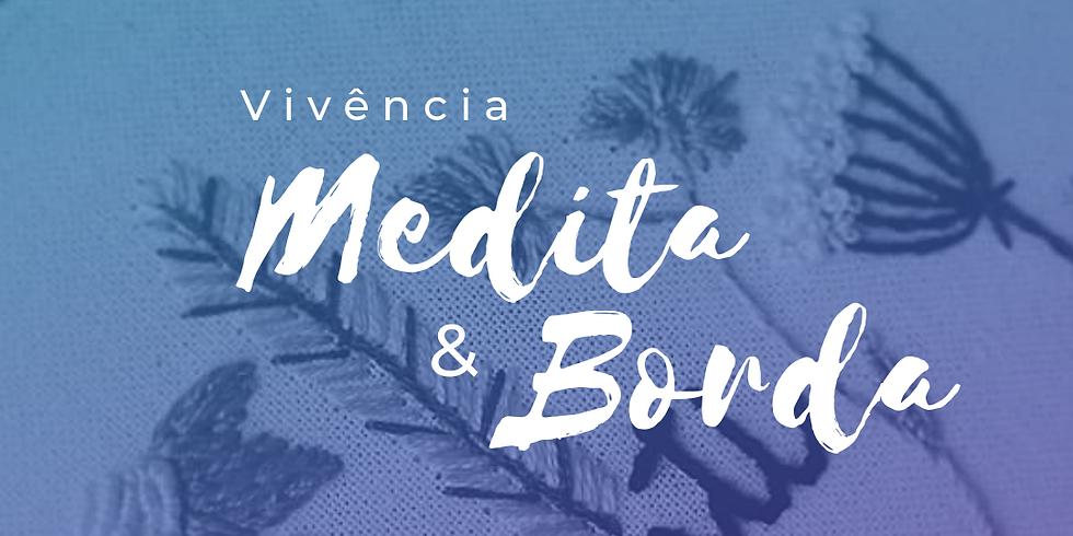 Vivência MEDITA & BORDA