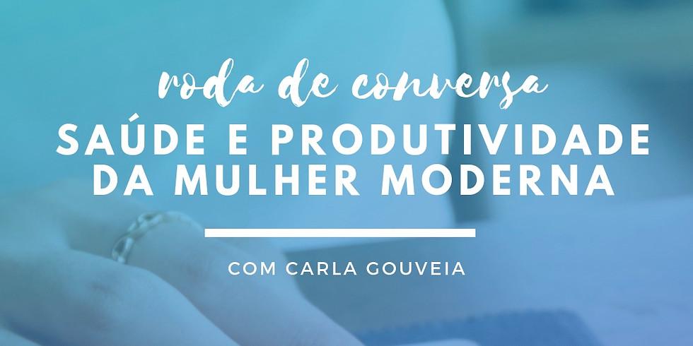 Saúde e Produtividade da Mulher Moderna