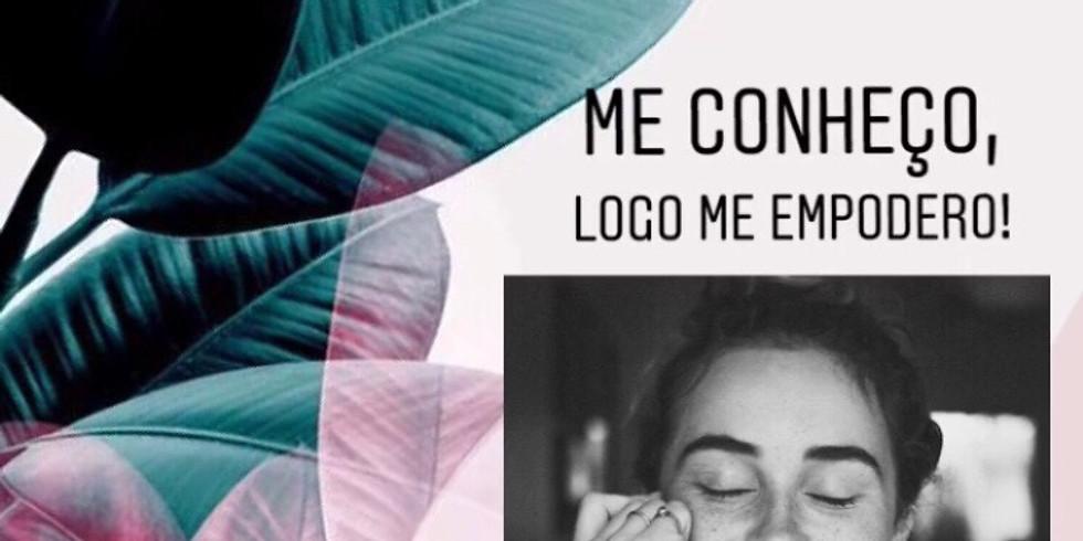 RODA DE CONVERSA: ME CONHEÇO, LOGO ME EMPODERO!