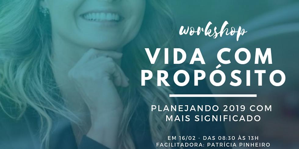VIDA COM PROPÓSITO - Planejando 2019 com mais significado