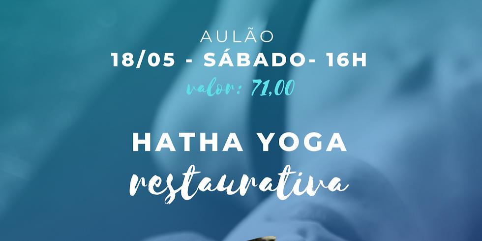 AULÃO HATHA YOGA RESTAURATIVA