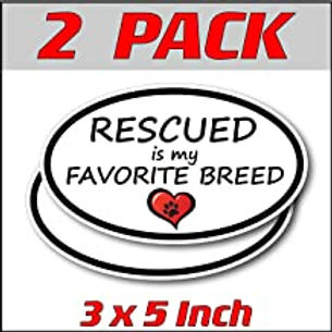 3x5 inch Oval (2 Pack) | Rescued is My Favorite Breed