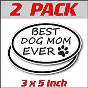 3 x 5 inch Oval (2 Pack) | Best Dog Mom Ever