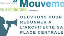 ŒUVRONS POUR REDONNER A L'ARCHITECTE SA PLACE CENTRALE !