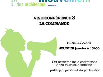 VISIOCONFÉRENCE 3 : LA COMMANDE