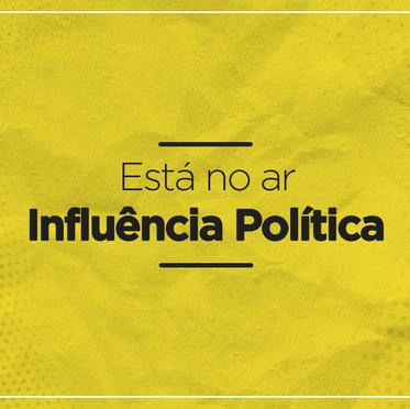O Blog da Influência Política está no ar!