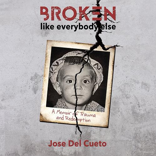 Broken Like Everybody Else