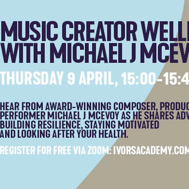 MUSIC CREATOR WELLBEING SESSION