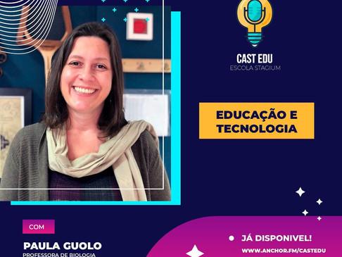 Episódio 9 - Educação e Tecnologia!
