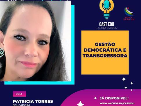 Episódio 4 - Gestão democrática e transgressora
