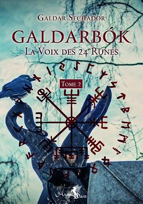 Galdarbok, La voix des 24 runes tome 2 - Galdar Seshador