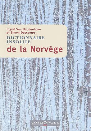 Dictionnaire insolite de la Norvège - Van Houdenhove