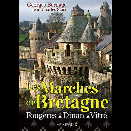Les marches de Bretagne - G.Bernage - JC. Stasi - S. Guinebaud