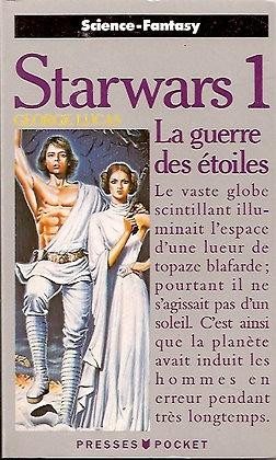 Starwars 1 - La guerre des étoiles