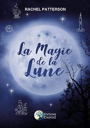La Magie de la Lune - Rachel Patterson