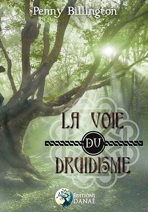 La voie du druidisme -  Penny Bellington