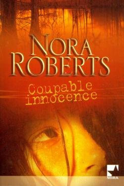 Coupable innocence - Nora Roberts