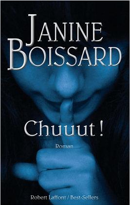 Chuuut ! - Janine Boissard