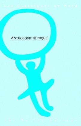 Anthologie runique - Alain Marez / Régis Boyer