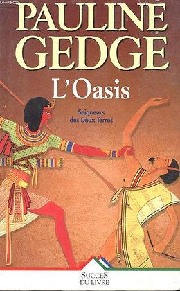 L'Oasis - Pauline Gedge