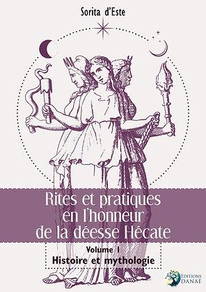 Rites et pratiques en l'honneur de la déesse Hécate - Sorita d' Este