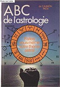 ABC de l'astrologie - Caumon Paoli