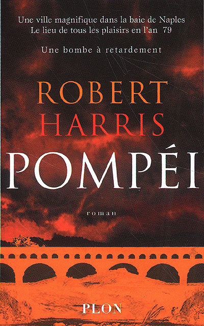 Pompéi - Robert Harris