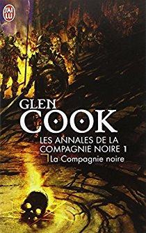 Les annales de la compagnie noire 1 - Glen Cook