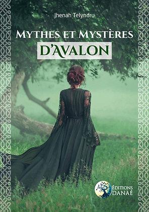 Mythes et mystères d'Avalon - Jhenah Telyndru