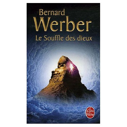 Le souffle des dieux - Bernard Werber
