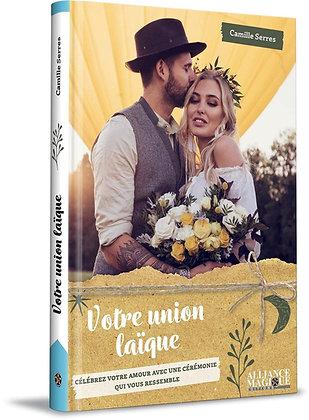 Votre union laïque : Célébrez votre amour avec une cérémonie qui vous ressemble