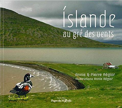 Islande au gré des vents - Pierre Régior