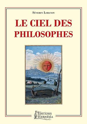 Le ciel des philosophes - Séverin Lobanov