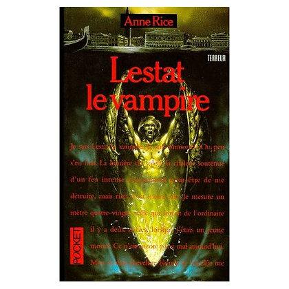 Lestat le vampire - Anne Rice